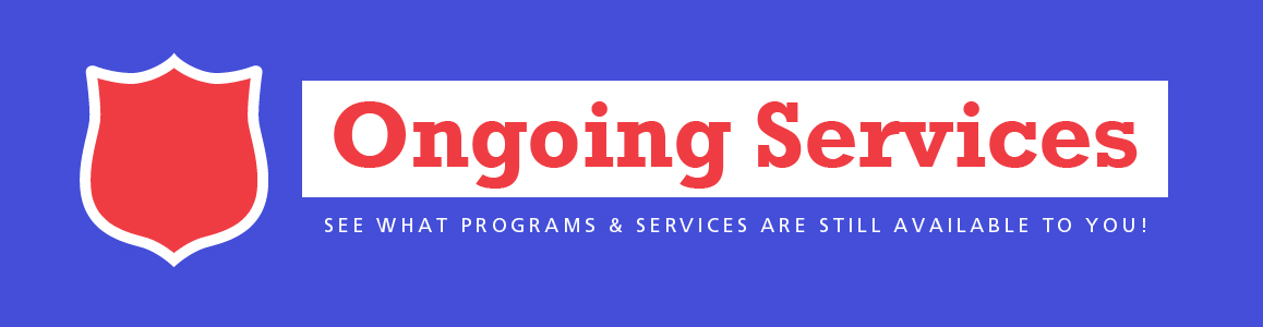 Ongoing Services & Programs Still Operating