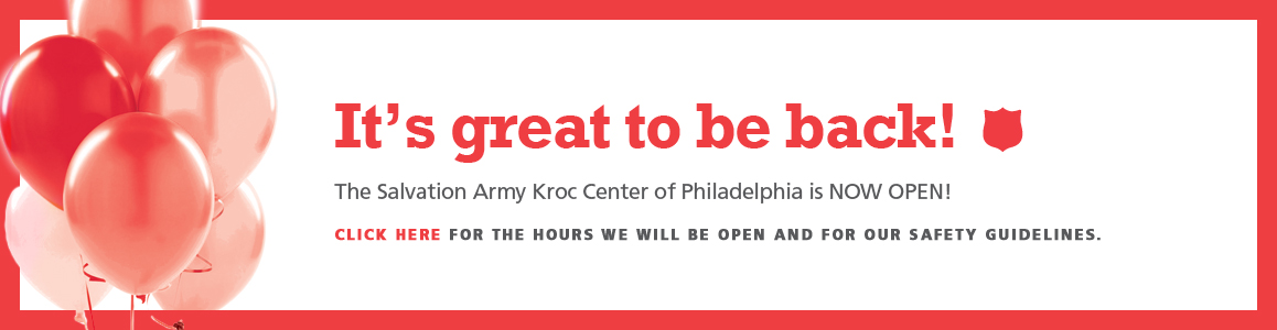 The Kroc Center of Philadelphia Reopens Monday July 27th with Restrictions